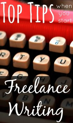 Becoming a Freelance Writer - Top Tips