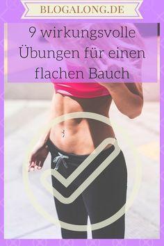 9 wirkungsvolle Übungen für einen flachen Bauch #bauch #flach #training #fitness #fit #abnehmen #blogalong