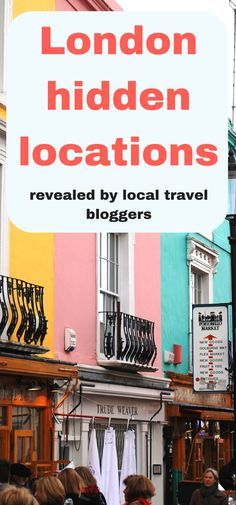 London hidden locations revealed by local travel bloggers. Belgravia, Hampstead…