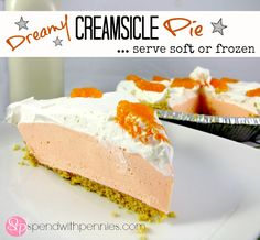 dreamy creamsicle pie! PERFECT summer dessert!! I made this for Easter weekend and everyone raved about it!! This recipe is definitely a new family favorite!!