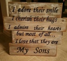 My Sons wooden sign