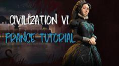 Civ 6 - France Overview [VIDEO] #CivilizationBeyondEarth #gaming #Civilization #games #world #steam #SidMeier #RTS