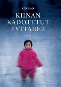 €22.30 Kiinan kadotetut tyttäret (Sidottu)  Xinran