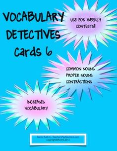 Another Vocabulary Detective contest! Kids find common nouns, proper nouns and contractions in books they're reading then write them on the coupons. At the end of the week, they put their coupons in the Detective Jar and eagerly wait for the contest drawing. Builds vocabulary and even the most reluctant readers join in the fun! priced item