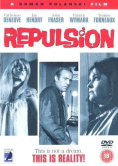 Directed by Roman Polanski.  With Catherine Deneuve, Ian Hendry, John Fraser, Yvonne Furneaux. A sex-repulsed woman who disapproves of her sister's boyfriend sinks into depression and has horrific visions of rape and violence.