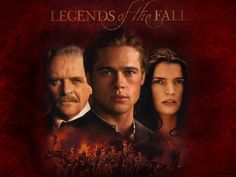 Legends of the fall.