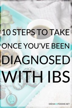 10 Steps to Take Once Youve Been Daignosed with IBS What Is Ibs, Ibs Fodmap, Fodmap Foods, Ibs C, Ibs Relief, Ibs Diet, Diverticulitis Diet, Detox Tips, Irritable Bowel Syndrome