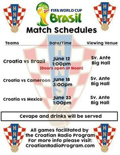 St. Anthony Croatian Catholic Church, 712 N. Grand Ave., will show Croatia's three group games.