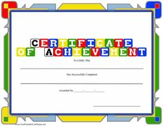 A brightly colored certificate of achievement with building block letters for preschool, day care, or a similar school setting. Free to download and print