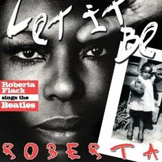 Let It Be: Roberta Flack Sings The Beatles - goes on sale tomorrow but you can pre-order today!!!