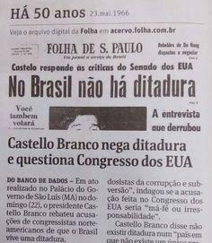 Em 1966 não era ditadura, em 2016 não é golpe... Mídia brasileira golpista!