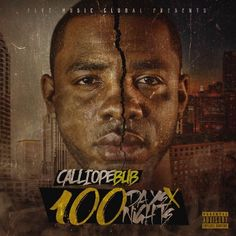 Calliope Bub - 100days 100nights : TopMixtapes