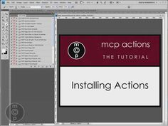 Photoshop Video Tutorials to learn Photoshop and use MCP actions.