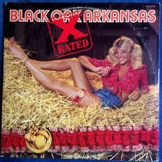 Black Oak Arkansas - X-Rated us, hard southern boogie rock, Vinyl issue) Iconic Album Covers, Rock Album Covers, Lps, Snap Crackle Pop, Steve Miller Band, Vinyl Music, Vintage Vinyl Records, Record Collection, Concert Posters