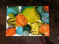 Alcohol Ink and Zentangle by Kathy Carroll 2016