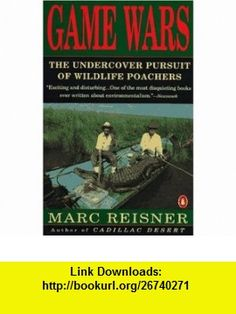 7 best books worth reading images on pinterest books fairy tales game wars the undercover pursuit of wildlife poachers 9780140087680 marc reisner isbn fandeluxe Choice Image