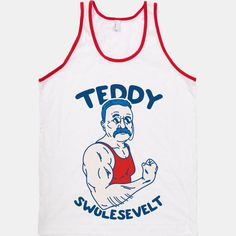Teddy Swolesevelt | MericaMade | T-Shirts, Tanks, Sweatshirts and Hoodies