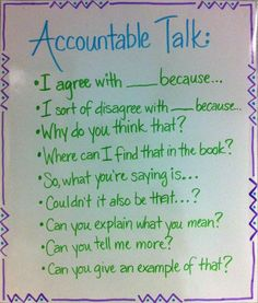 Accountable talk anchor- trying to get my kiddos to think deeper during discussions Teaching Strategies, Teaching Tips, Teaching Reading, Partner Reading, Guided Reading, Teacher Tools, Teacher Resources, Communication Orale, Accountable Talk