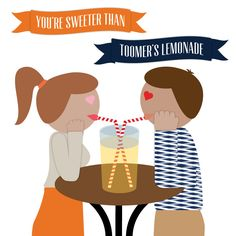 You're sweeter than Toomer's Lemonade.  Love you both!  Mom and Dad