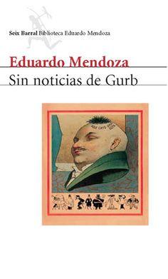 Sin noticias de Gurb by Eduardo Mendoza /  7/10