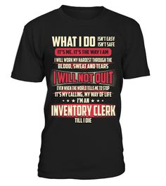 Inventory Clerk - What I Do