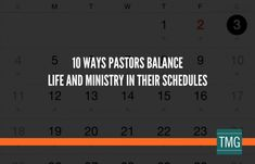 To maintain health and avoid burnout, consider these 10 ways pastors balance life and ministry through their schedule.