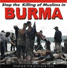 :::: ♡م ♡ ✿⊱╮ ☾ PINTEREST.COM christiancross ☀❤•♥ stop-the-killing-of-muslims-in-burma-295x300.jpg (295×300)  Rohingya Burma . Cruel killing of Muslims.. Post by Engr. Hashim Siddiqui.