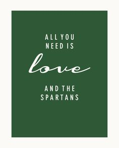 All You Need is Love and The Michigan State Spartans
