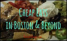 Cheap Eats in Boston. List of daily deals at various restaurants.