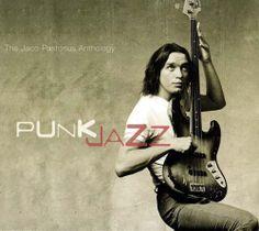 Jaco Pastorius // Punk Jazz: The Jaco Pastorius Anthology [CD] by Warner Music Japan (2003)