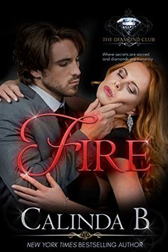 Fire (The Diamond Club Book 0) by Calinda B