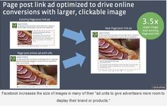 """Facebook advertisers now have more options in ad sizes to choose from to best suit their needs. """"The changes mostly impact page post link ads, page like ads, offers ads and event ads, because these ad formats weren't originally designed to work across all placements on Facebook."""""""