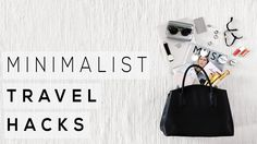 How To Be A Minimalist Traveler - http://onlyomg.com/index.php/2017/06/26/how-to-be-a-minimalist-traveler/