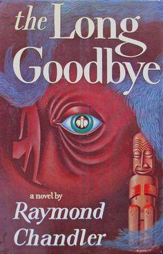 Raymod Chandler | The Long Goodbye first American Edition 1951