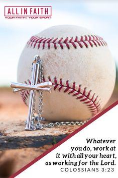 """Whatever you do, work at it with all your heart, as working for the Lord."" Colossians 3:23 Showcase your passion for baseball and your faith in Christ with Christian jewelry at allinfaith.com. A perfect gift for the Christian athletes in your life. Hand crafted in Waco, Texas."