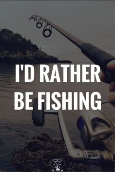 Fishing and Fly Fishing Quotes. Catch and Release! Trout, Bass, Pike, Salmon, or any kind of fish.
