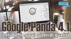 Google Panda 4.1: introdotti nuovi criteri di qualità Notizie molto interessanti in ambito SEO sono arrivate dall'Inghilterra: secondo quanto riportato su Google Plus da Pierre Far (che lavora con Google UK), durante l'ultima settimana di settembre 2014 sarebbe stata introdotta una versione migliorata di Panda che dovrebbe mostrare il proprio effetto... http://www.hostingvirtuale.com/blog/google-panda-4-1-introdotti-nuovi-criteri-di-qualita-4783.html