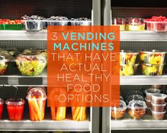 3 Vending Machines That Have Actual HEALTHY Food Options  http://www.womenshealthmag.com/food/healthy-vending-machines