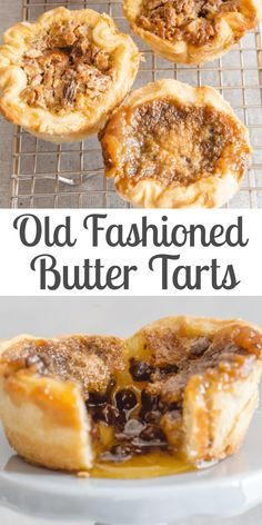 Old Fashioned Butter Tarts, the best Homemade Canadian Recipe, with the perfect . - Old Fashioned Butter Tarts, the best Homemade Canadian Recipe, with the perfect sweet runny filling - Tart Recipes, Healthy Dessert Recipes, Baking Recipes, East Dessert Recipes, Sweets Recipe, Homemade Desserts, Health Desserts, Egg Recipes For Dinner, Vegan Recipes
