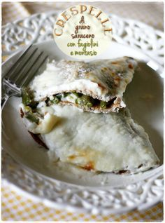 Crespelle di grano saraceno con fagiolini e montasio - Buckwheat crepes with green beans and montasio cheese
