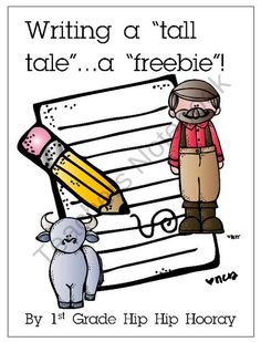 writing a tall tale Write a tall tale creative writing ideas from 7sistershomeschoolcom practical instruction from 20+year veteran homeschool moms.