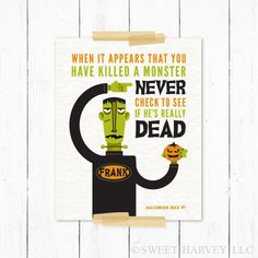 Frankenstein Monster Halloween Poster: Halloween Rules - Jack-o-Lantern, Funny Quote, Typography Poster - Orange, Lime Green, Black Halloween Rules, Halloween Poster, Halloween Prints, Halloween Cards, Spooky Halloween, Holidays Halloween, Happy Halloween, Halloween Decorations, Halloween Silhouettes