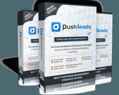 Push Leads App Review  Powerful Software To Builds Your Hyper Active Subscriber List and Profits With Astonishing 100% Message Delivery Rate Guaranteed