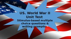 This World War II test includes 30 mostly stimulus-based multiple choice questions and a choice of writing prompt. Answer key is also included. Be sure to check out my other World War II products, including my World War