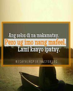 Lami moleng!!! Bisaya Quotes, Quotable Quotes, Qoutes, Tagalog Quotes Hugot Funny, Tagalog Love Quotes, October 8, Cute Korean Boys, Cover Tattoo, Pinoy