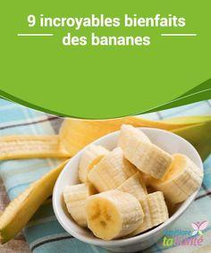 9 #incroyables #bienfaits des bananes   Nous allons partager avec vous 9 des grands bienfaits que vous pouvez obtenir grâce aux #bananes, afin que vous n'hésitiez plus à en #profiter chaque jour.