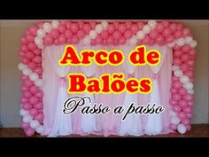 ARCO DE BALÕES   COMO FAZER ARCO DE BALÕES ESPIRAL UMA VOLTA