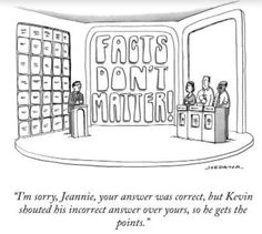 """I'm sorry, Jeannie, your answer was correct, but Kevin shouted his incorrect answer over yours, so he gets the points.""  Artist: Joe Dator"