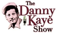 The Danny Kay Show