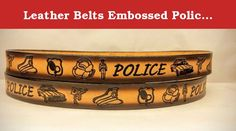 """Leather Belts Embossed Police Design 1 1/2"""" Wide. These belts are 100% Solid Leather Made in the USA. All our belts are heavy 8/9 or 9/10 oz. weight leather unless otherwise stated. Our belts come with steel buckle and they all have snaps so you can change buckles. They all come with 5 holes, with middle hole as your sized hole and two holes on either side.If you use larger buckle, please request for two additional holes going in,this way you will always have extra holes if need be. When..."""